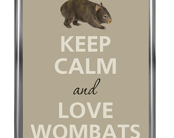 Keep calm and love wombats - Art Print - Keep Calm Art -  Prints - Posters - Motivational quotes - Poster Keep