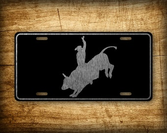 Bull Rider License Plate Cowboy Rodeo Auto Tag Cowgirl Bronc Buster Sign