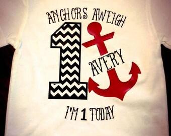 Anchors Aweigh/ nautical birthday/ nautical theme/ birthday shirt/ anchor shirt/ first birthday/ second birthday/
