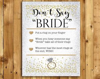 Silver & Gold Bridal Shower Game Sign Download - DON'T SAY BRIDE - Instant Printable Digital Download - diy Bridal Shower Printables