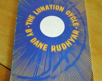 Vintage The Lunation Cycle Book by Dane Rudhyar 1971