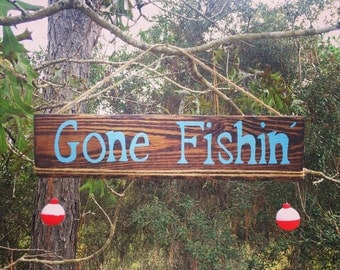 "Hand painted, ""Gone Fishin"" hanging sign"