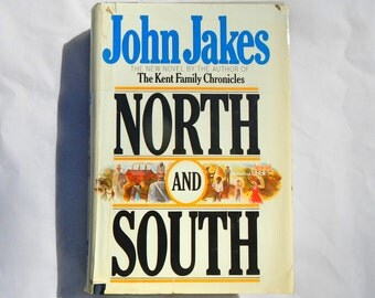 North and South by John Jakes The Kent Family Chronicles Vintage 1982 Hardcover Book