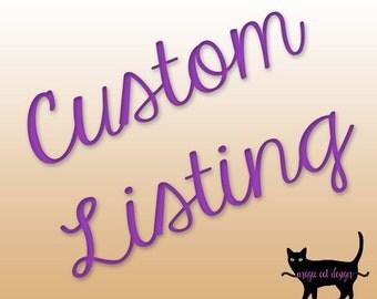 Custom listing for Jenn