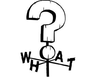 WHAT Weather Vane Vinyl Decal (Gravity Falls)