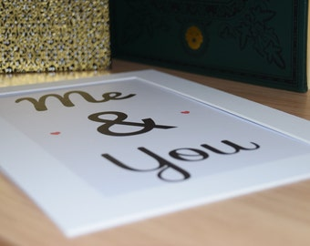 Me & You. Typography Poster. Wall Decor