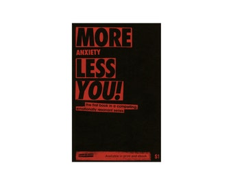 More Anxiety Less You! zine - collage zine