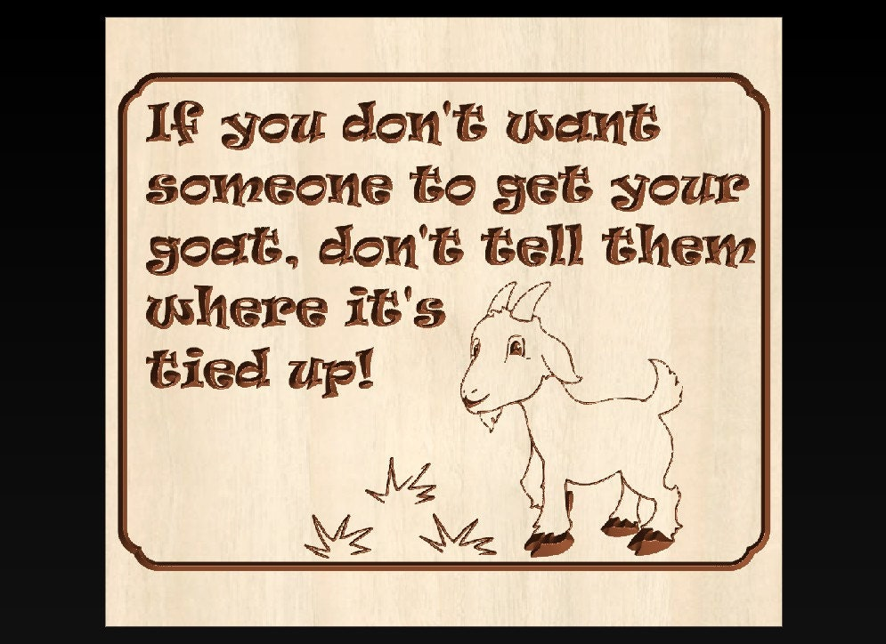 get your goat sign goat sayings goat sign wooden goat