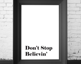SALE 70% OFF dont stop believin, song quotes, song print, song printable, song wall decor, song wall art, dont stop believing art