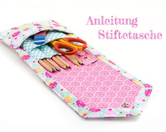 Anleitung - Stiftetasche