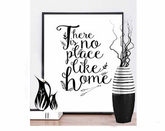 There is No Place Like Home Print  There is No Place Like Home  Quote  There is No Place Like Home Sign Inspirational Quote Home Prints