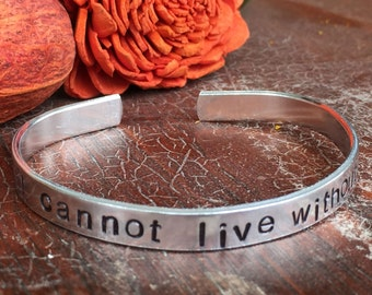 "I cannot live without books - Cuff Bracelet Personalized 1/4"" Adjustable Smooth Organic Texture Artisan Handmade Custom Jewelry"