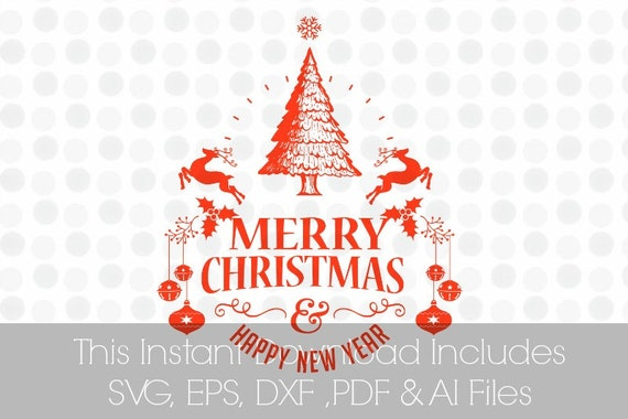 merry christmas happy new year svg pdf dxf eps ai