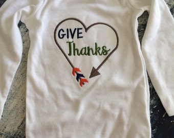 Give thanks! Onesie or tshirt. Great for boys and girls!