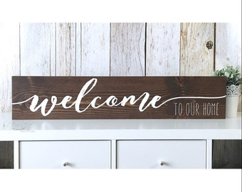 Welcome To Our Home, Welcome Sign, Welcome Home, Welcome To Our Home Sign, Welcome To Our Mess, Rustic Welcome Sign, Welcome To Our Crazy