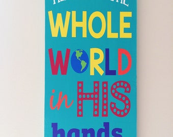 He's Got The Whole World In His Hands Typography Subway Art Hand painted Sign