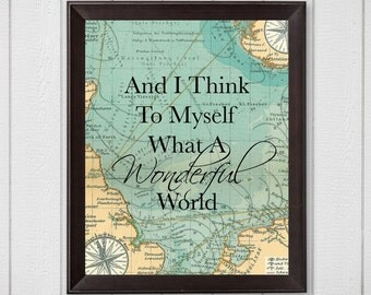 And I Think To Myself What A Wonderful World Map 8x10 Digital Download Printable Wall Art, Digital print, travel wall art, travel decor