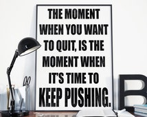 Keep Pushing, Fitness Quotes, Motivational Posters, Instant Download, Digital Prints, Wall Art, Train Hard, No Excuses, Inspirational Words