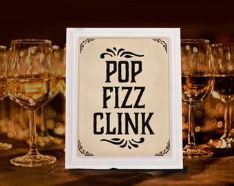 Wedding signs: Pop fizz clink sign. Printable bar decor. Rustic bar sign. Champagne sign. Alcohol table sign. Rustic wedding party signage