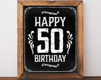 Birthday sign printable. 50th birthday party decorations. 50th birthday ideas. Happy 50th birthday. Fifty years birthday decor. Rustic party
