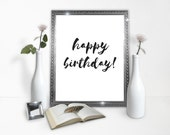 happy birthday poster - birthday download - happy birthday print- birthday download - birthday instant gift - instant download
