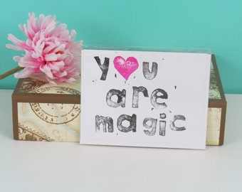 Card, You Are Magic - Greeting Card - Hand Stamped