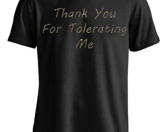 GLITTER Thank You For Tolerating Me Funny Humor Social Anxiety