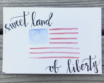 """4x6"""" hand-written, hand-painted """"sweet land of liberty"""" American flag art 