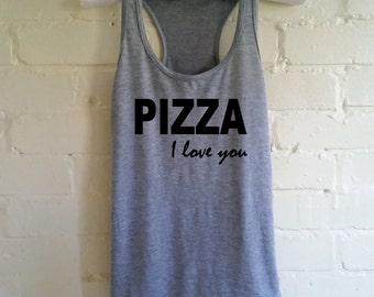 Pizza I Love You Tank Top. Funny Pizza Shirt. Pizza Vest. I Love Pizza. Tank for Pizza Lovers. Pizza Tank. Pizza Life.