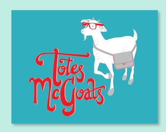 Totes McGoats Card - goat greeting card - funny greeting card - all occasion card - funny goat card - totes mcgoats
