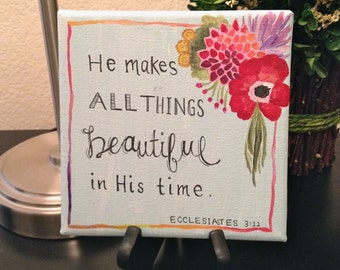 He Makes All Things Beautiful Canvas