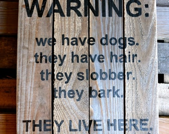 Warning: Dogs Live Here | Rustic Sign | Pets