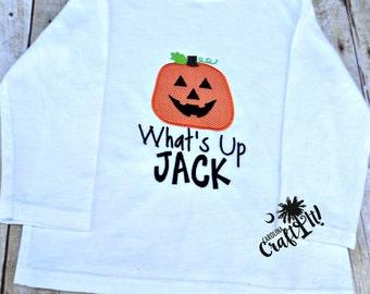 Boys Halloween Shirt, Toddlers Halloween Shirt, Infants Halloween Shirt, Jack 'o' Latern, Whats up Jack?, Pumpkin Halloween Shirt, Appliqued