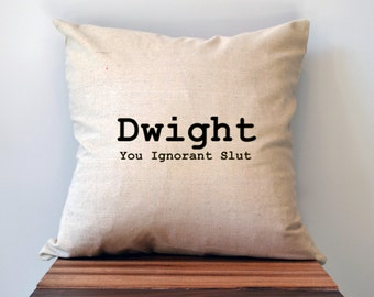 The Office Pillow Cover, Dwight You Ignorant Slut Pillow Cover, 18 x 18 Pillow Cover, The Office Christmas Gift, Cyber Monday Sale