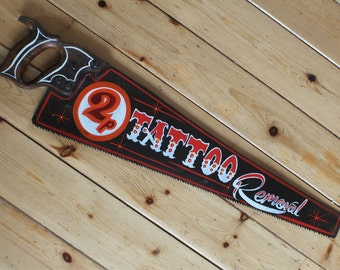 Tattoo Removal Handsaw Sign Plaque Vintage Retro Decrotive Wall Art VW Hotrod Man Cave Bar Pub Shop Pinstripe Signwrite
