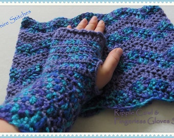 Ripple Cowl & Fingerless Gloves