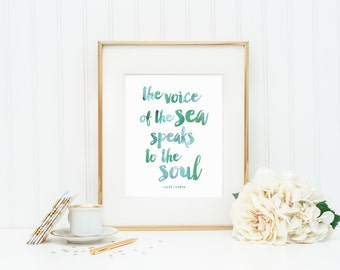 The Voice of the Sea Speaks to the Soul | Aqua Watercolor Lettering Typography Art Print | 8x10 Digital Printable