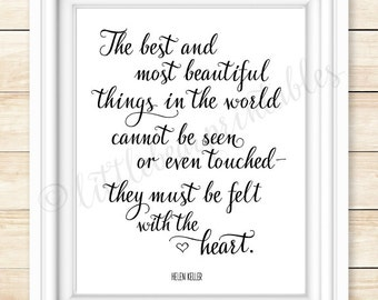 The best and most beautiful things...must be felt with the heart, printable wall art, Helen Keller quote, inspiring black and white art