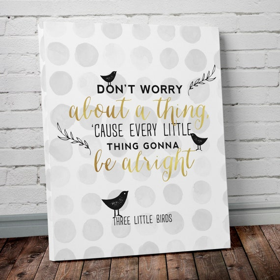 Three Little Birds Bob Marley Don't Worry Typography
