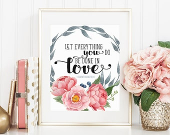 Wall Art Scripture print Printable Bible verse quote print  DIY wall art 8x10in 11x14in Corinthians 16:14 Christian wall decor Nursery print