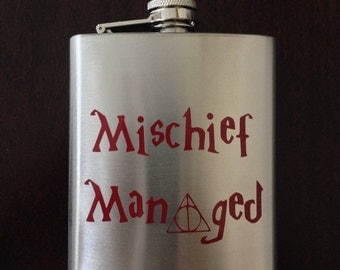 Flask with Harry Potter saying - Mischief Managed - in your choice of vinyl color!