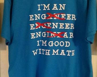 Im good at math tshirt