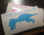 T-rex hates push-ups decal