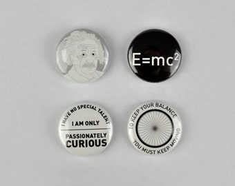 Albert Einstein Badges, buttons, quotes,  science, general theory of relativity, E = mc2