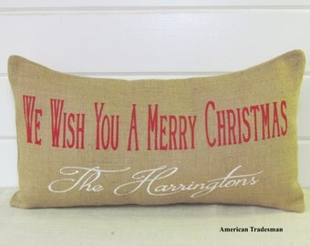 Burlap Pillow- We Wish You A Merry Christmas Pillow, Personalized Pillow, Holiday Decor