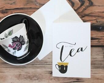 But First Tea Card