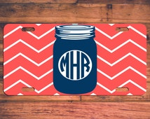 MASON JAR Monogram Car License Plate - Customize Your Own Personalized Design! Southern Chevron Preppy Custom Tag Monogrammed Customized
