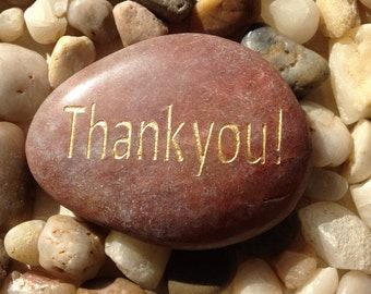 Engraved Stones / River Rocks with Inspirational Words - Gifts or Paper Weights - Thank you