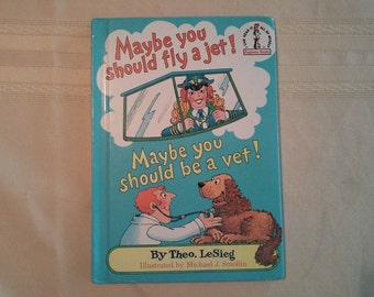 1980 Maybe you should fly a jet! By Theo. LeSieg Book B03