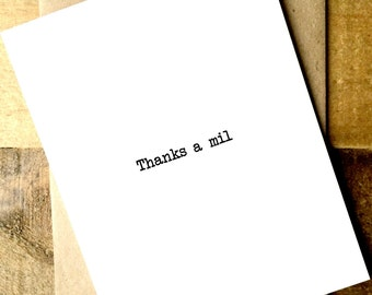 Thanks a Mil - Thank You Card - Thank You Card - Thank You Card Set - Simple Thank You Card - Funny Thank You Card